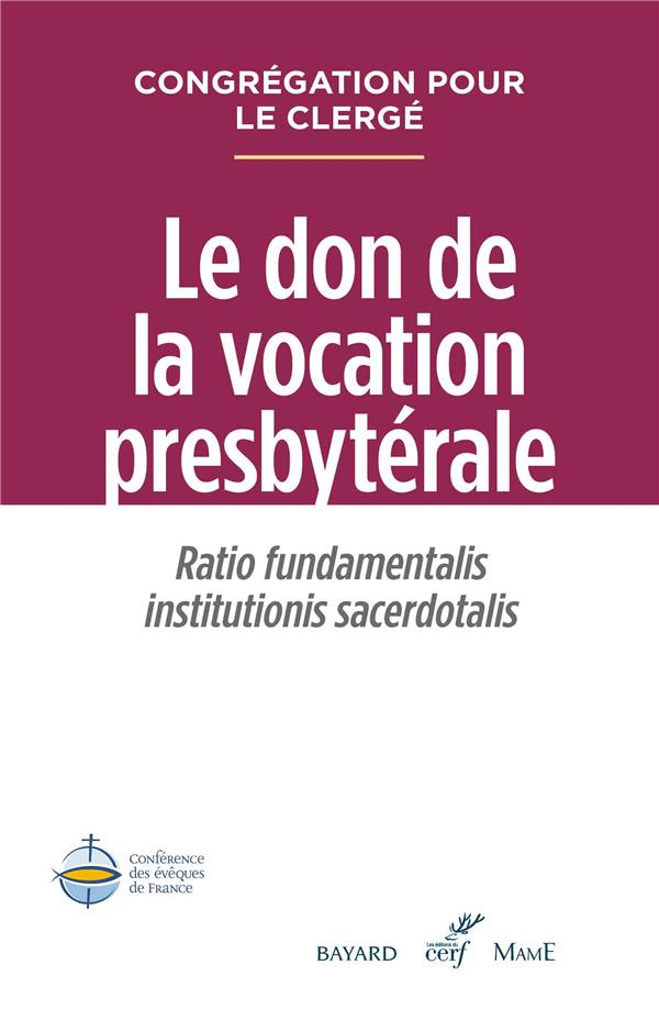 LE DON DE LA VOCATION PRESBYTERALE
